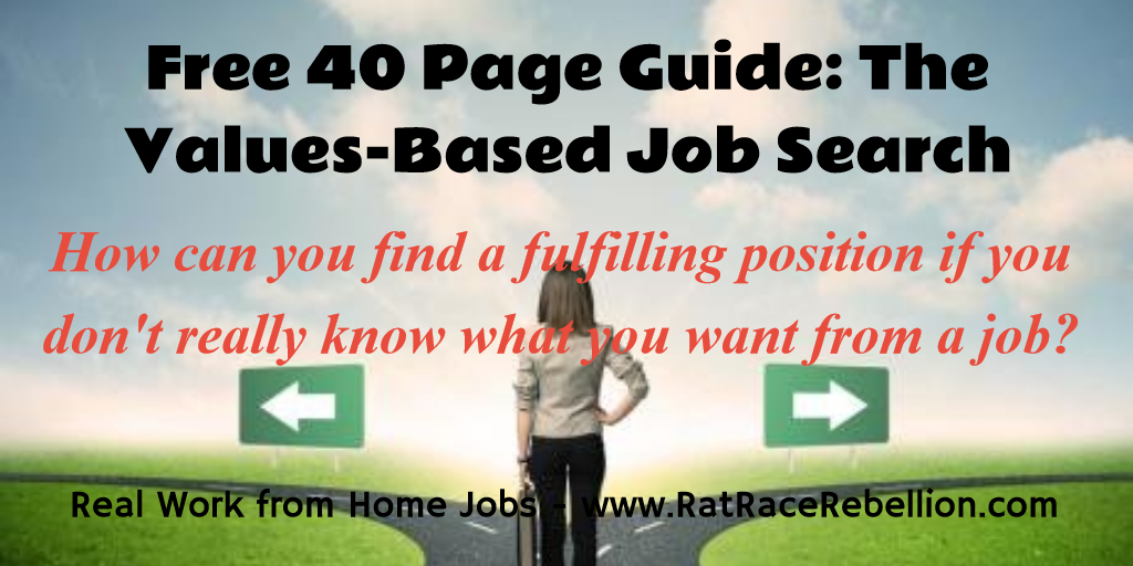Free Guide: The Values-Based Job Search - www.RatRaceRebellion.com