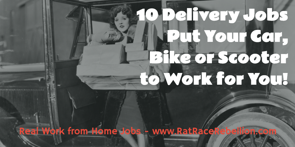 10 Delivery Jobs - Put Your Car, Bike or Scooter to Work for You! - www.RatRaceRebellion.com