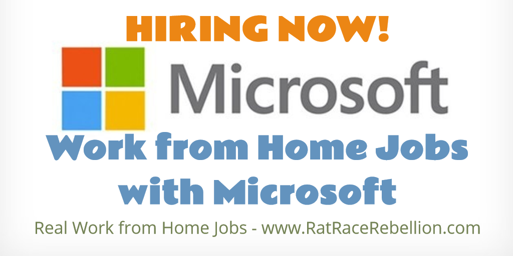 Work from Home Jobs with Microsoft - Open Now - www.RatRaceRebellion.com