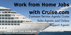 Work from Home Jobs with Cruise.com - RatRaceRebellion.com