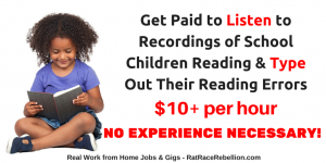 Get Paid to Listen to Recordings of Elementary School Children Reading & Type Out Their Reading Errors