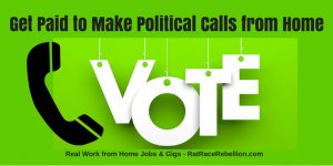 Get Paid to Make Political Calls from Home