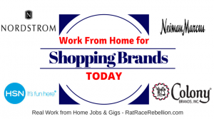 Work from Home for Shopping Brands - Nordstrom, HSN, Colony Brands, Neiman Marcus