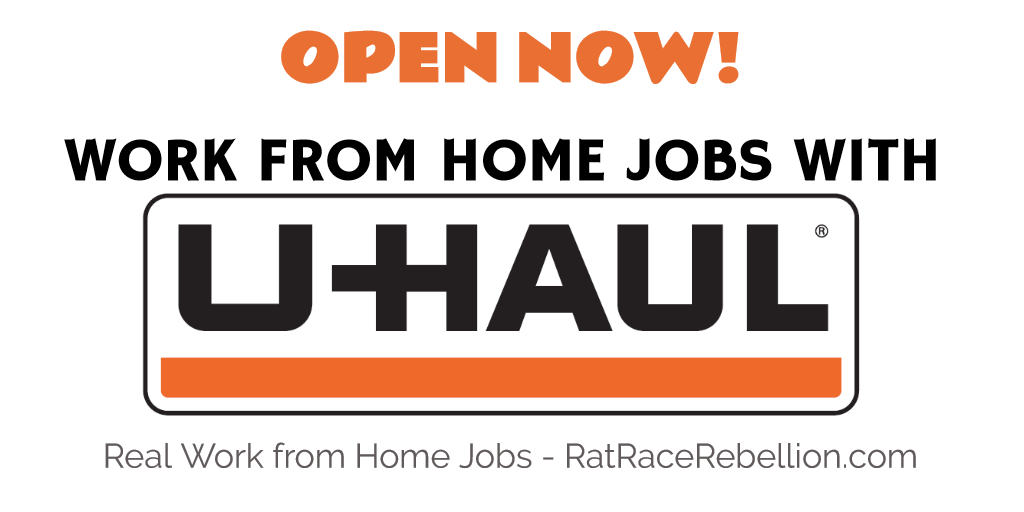 Work from Home Jobs with U-Haul - OPEN NOW - RatRaceRebellion.com