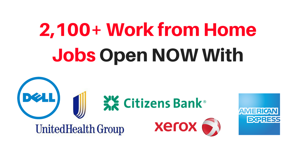 2,100+ Work from Home Jobs Open NOW With 5 Major Companies