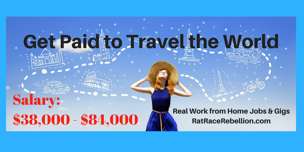 Get Paid to Travel the World – Real Work From Home Jobs by Rat Race Rebellion