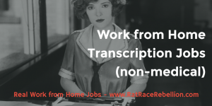 Work from Home Transcription - Non-Medical