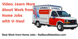Video: Learn More About Work from Home Jobs with U-Haul - RatRaceRebellion.com