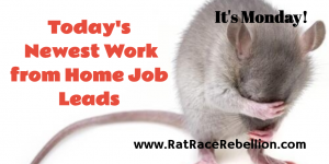Monday's Newest Work from Home Job Leads