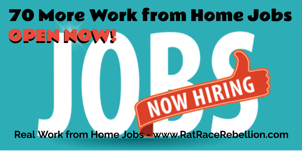 70 More Work from Home Jobs OPEN NOW!