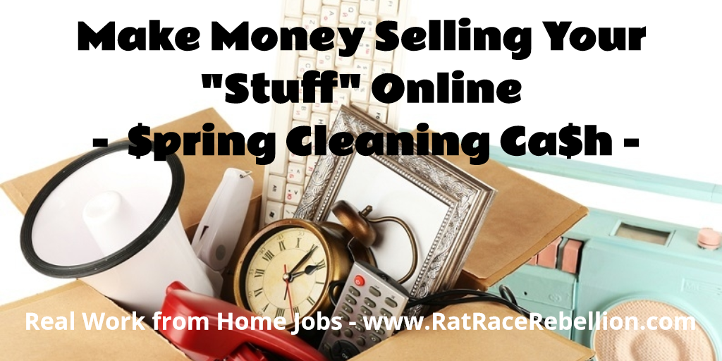Make Money Selling Your Stuff Online - Spring Cleaning Cash