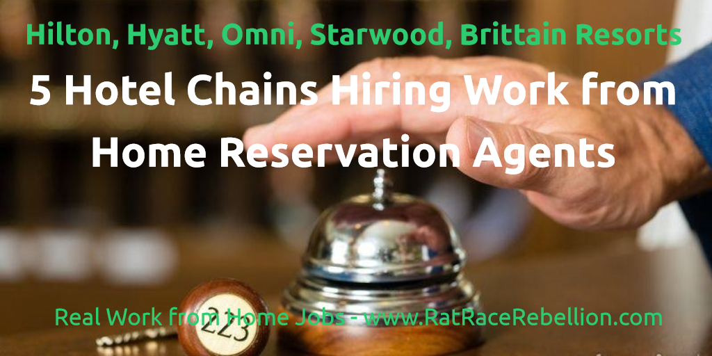 5 Hotels Hiring Work from Home Reservation Agents - RatRaceRebellion.com
