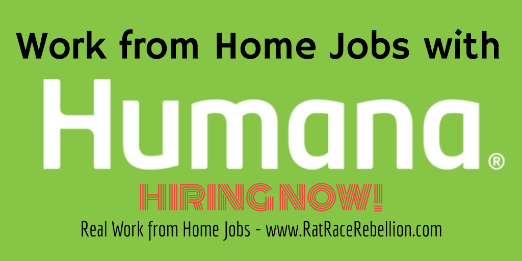 Work from Home Jobs with Humana - Hiring Now - RatRaceRebellion.com