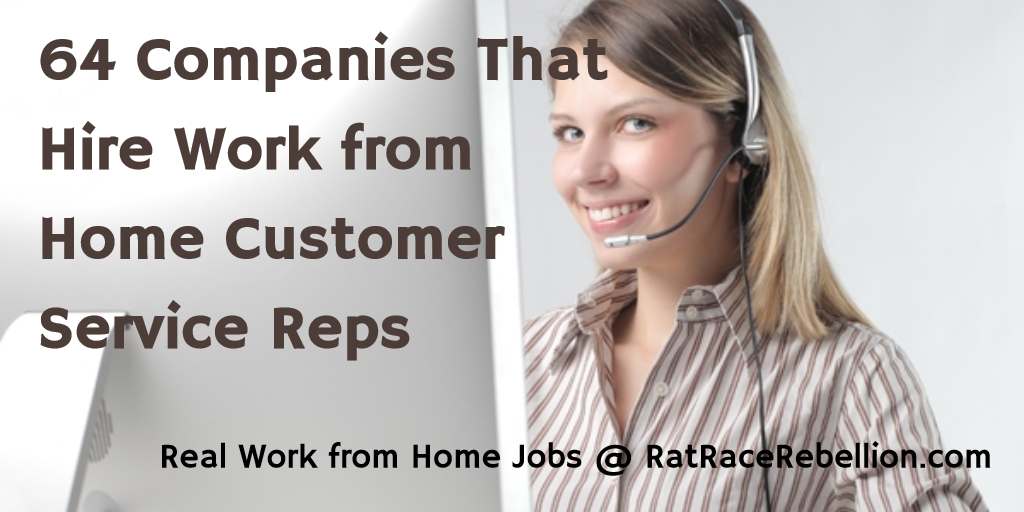 64 Companies That Hire Work from Home Customer Service Reps - RatRaceRebellion.com