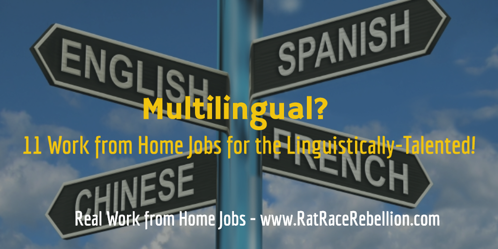 Multilingual? 11 Work from Home Jobs for the Linguistically-Talented!