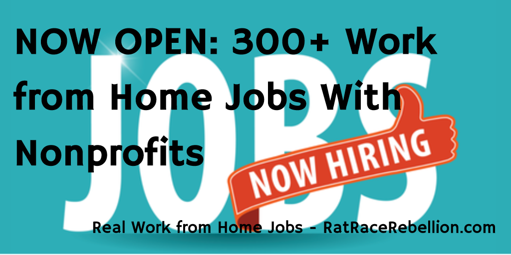 300+ Work from Home Jobs with Nonprofit Organizations - RatRaceRebellion.com
