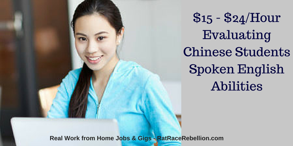 $15 - $24/Hour Evaluating Chinese Students Spoken English Abilities