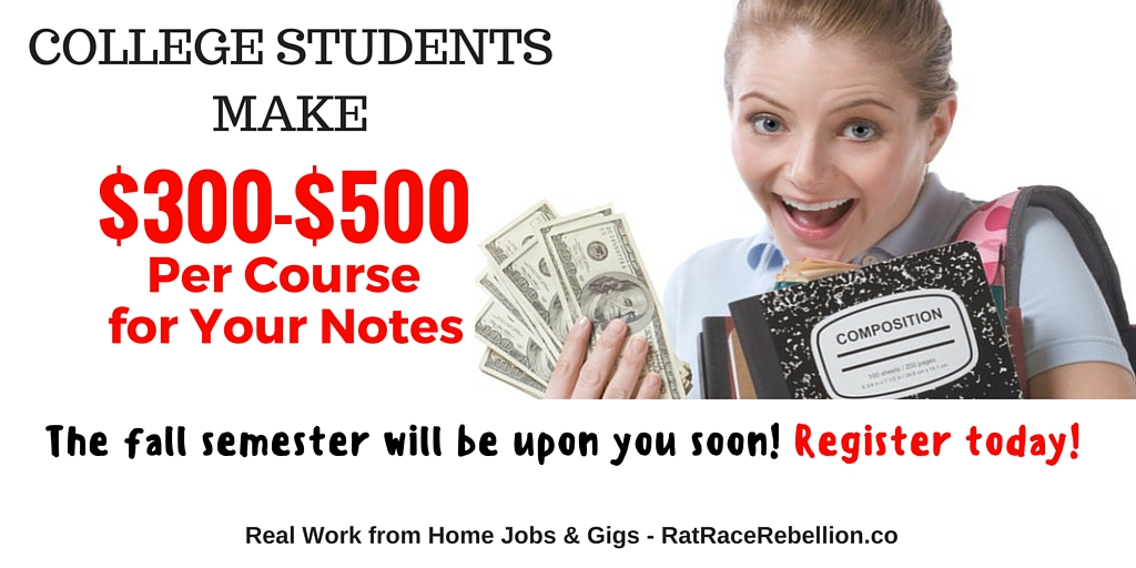 College Students - Make $300-$500 per course for your notes