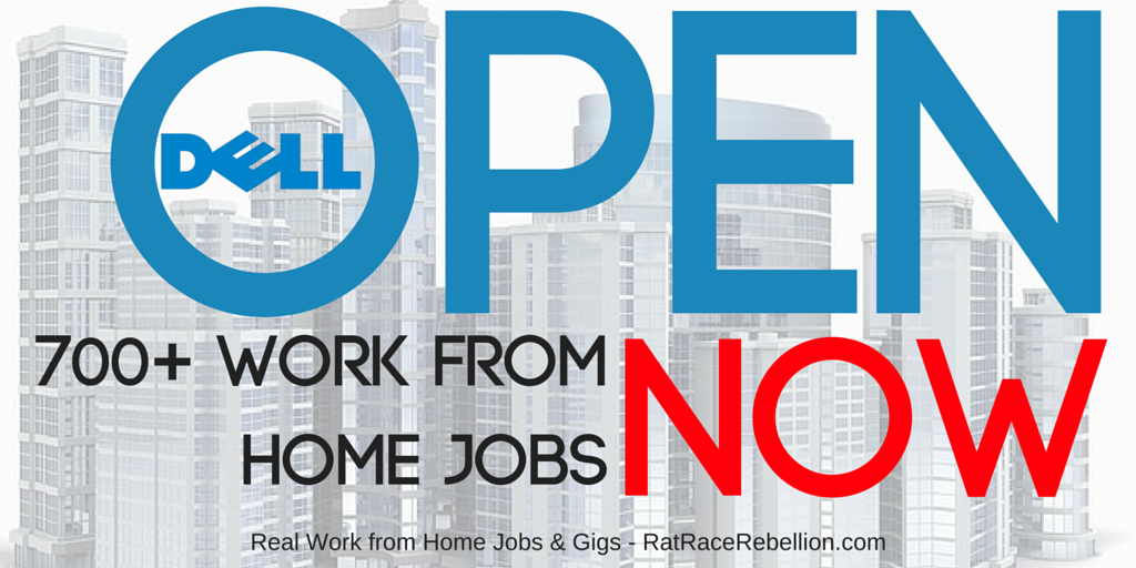 Open Now - 700+ Work from Home Jobs with Dell