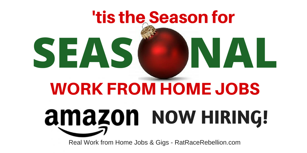 'Tis the Season - Seasonal Work from Home Jobs Are Ramping Up