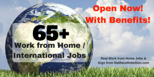 65+ Work from Home / International Jobs Open Now - With Benefits!