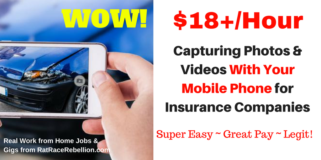 $18+/Hour Capturing Photos & Videos With Your Mobile Phone for Insurance Companies