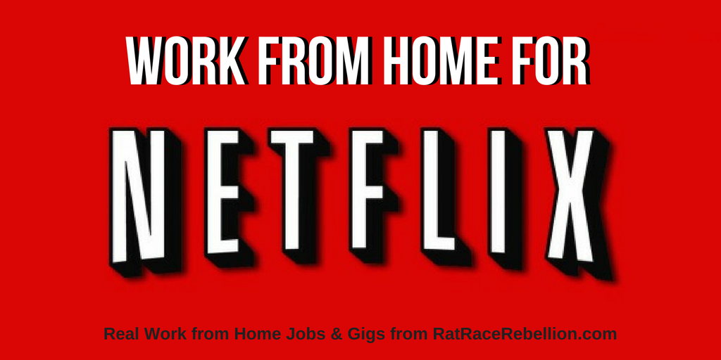Work from Home for Netflix - Work From Home Jobs by Rat Race