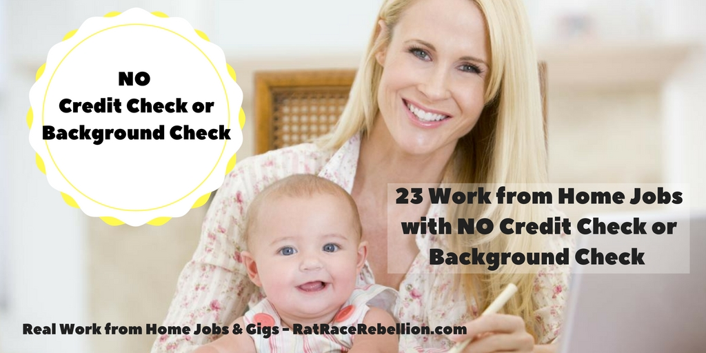 23 Work from Home Jobs with No Credit Check or Background