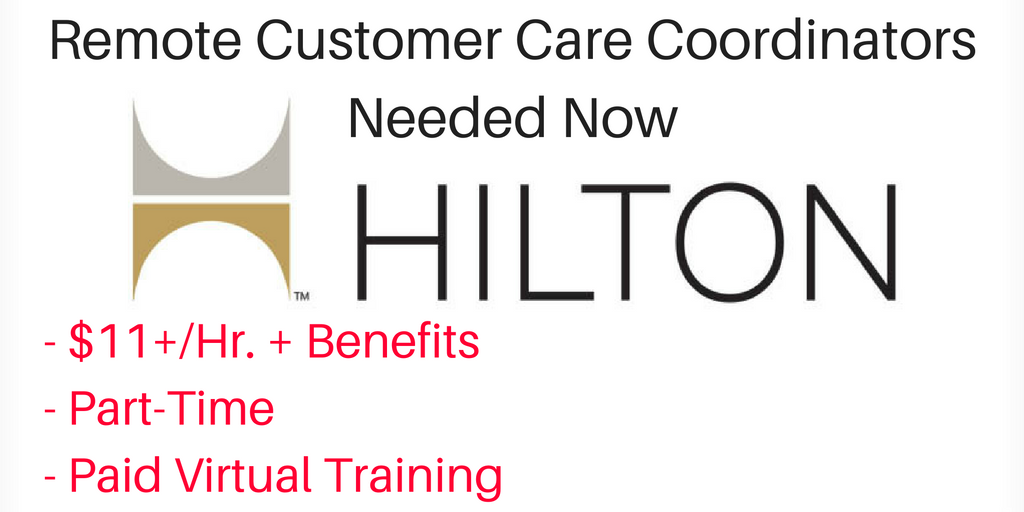 work from home jobs with paid training hilton hiring part time remote customer care coordinators 7011
