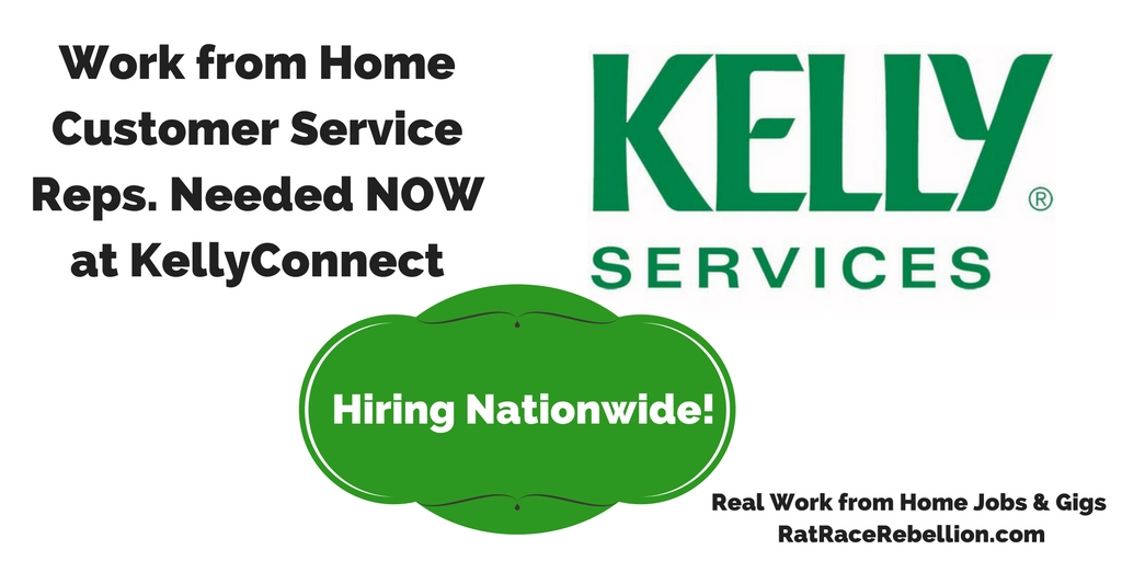 work from home customer service jobs work from home at kellyconnect open now real work 12297