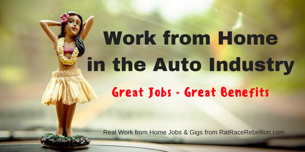 Work from Home in the Auto Industry - Jobs with Benefits Open Now