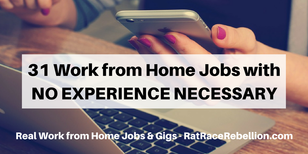 31 Work From Home Jobs With No Experience Necessary