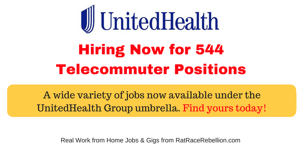 544 Telecommuter Positions Now Available with UnitedHealth Group