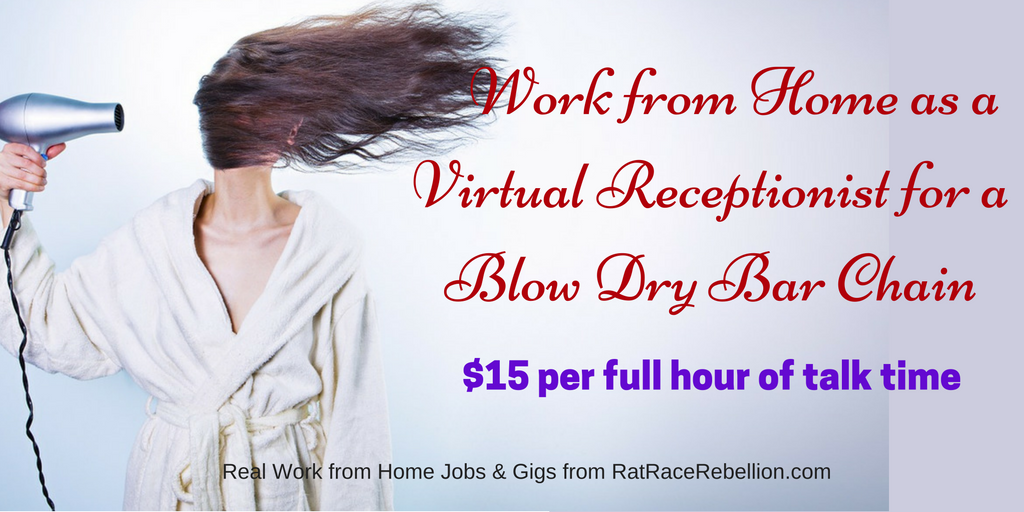 Work from Home as a Virtual Receptionist for a Blow Dry Bar Chain
