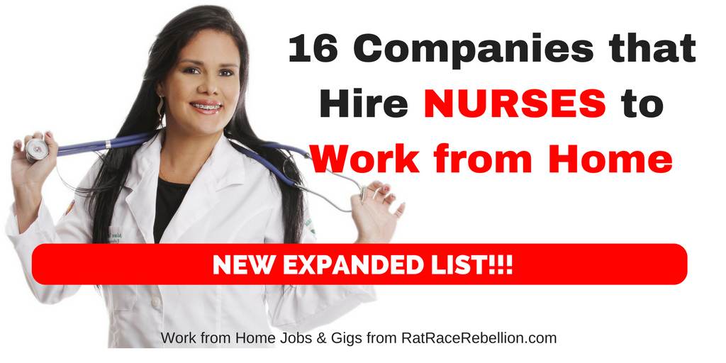 16 Companies that Hire NURSES to Work from Home - New Expanded List!