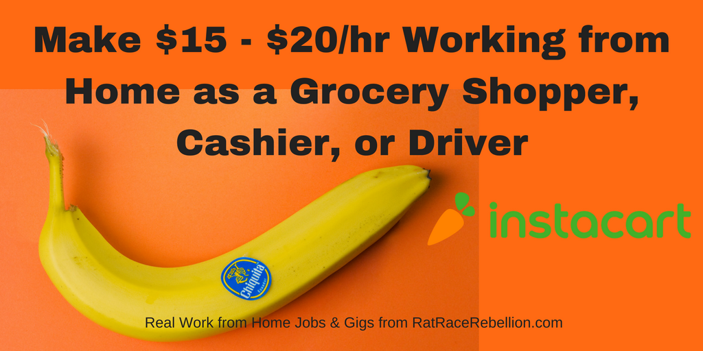 Make $15 - $20/hr Working from Home as a Grocery Shopper
