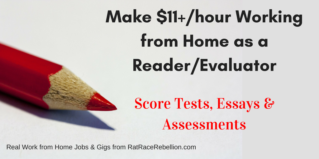 Make $11+/hour Working from Home Scoring Tests & Essays