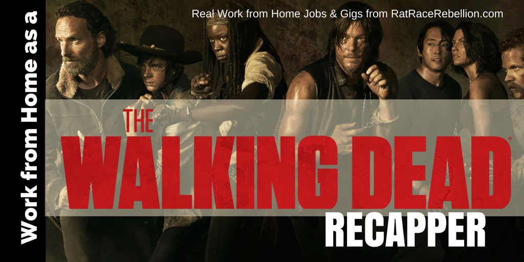 "Work from Home as a ""The Walking Dead"" Recapper"