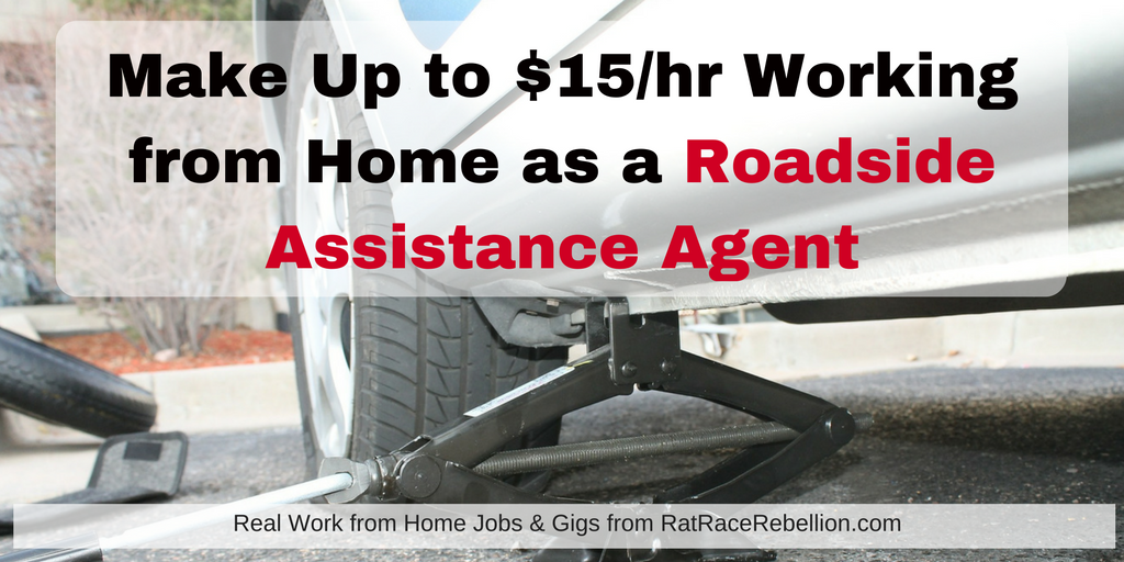 Up to $15/Hr  Working from Home as a Roadside Assistance