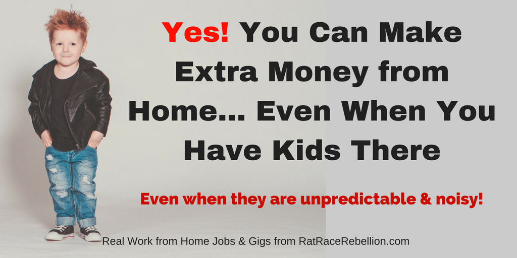 Yes! You Can Make Extra Money When You Have Kids at Home