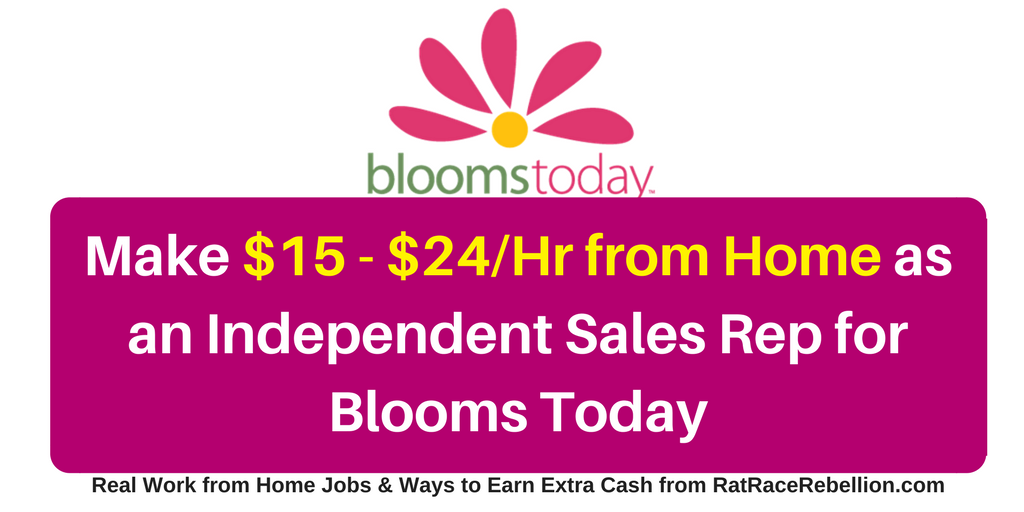 $15 - $24/Hour Working from Home for BloomsToday