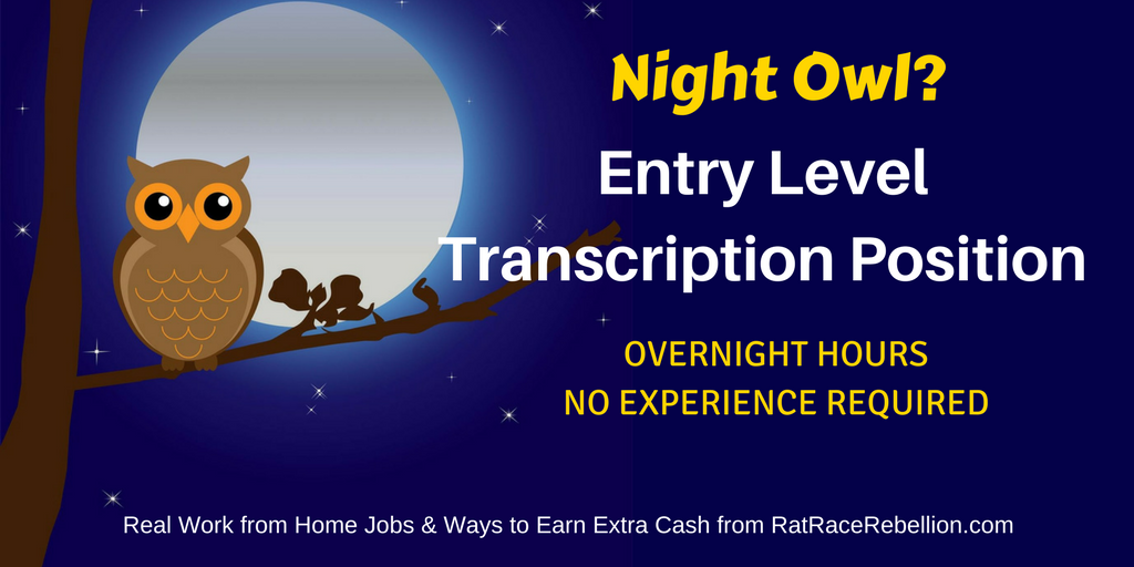 Entry Level Transcription Position – Overnight Hours!
