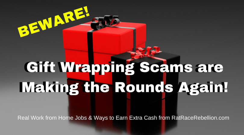Beware! Gift Wrapping Scams Are Making the Rounds Again