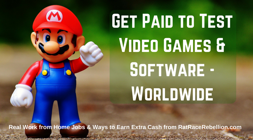 Get Paid to Test Video Games and Software - Worldwide