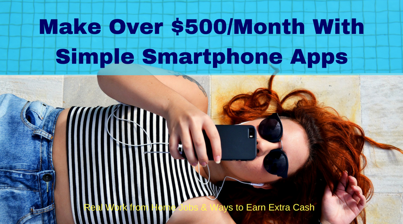 Make Over $500/Month With Simple Smartphone Apps