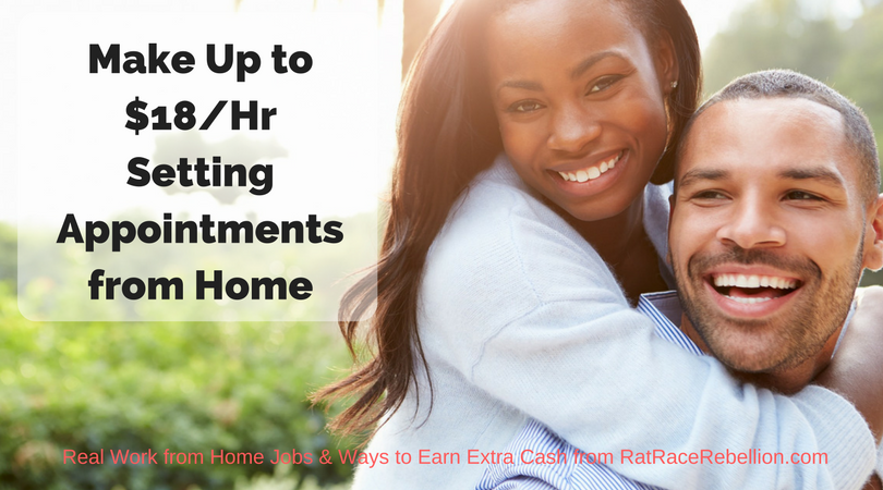 Make Up to $18/Hr Setting Appointments from Home