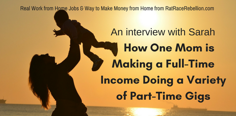 How One Mom Makes a Full-Time Income From Home with Part-Time Gigs