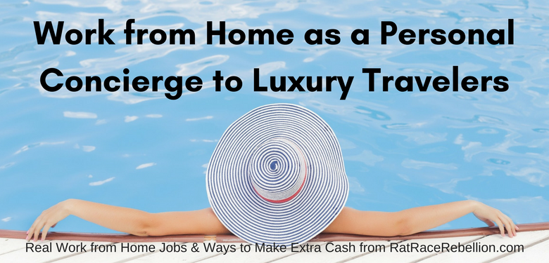 Work from Home as a Personal Concierge to Luxury Travelers