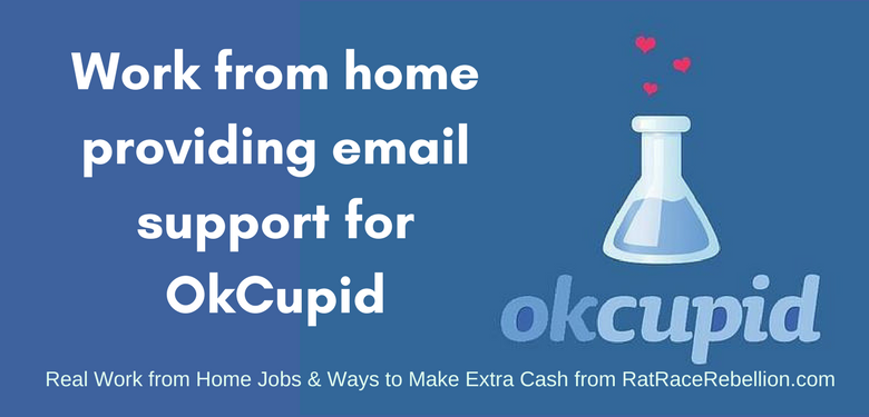Work from Home for OkCupid - Email Support