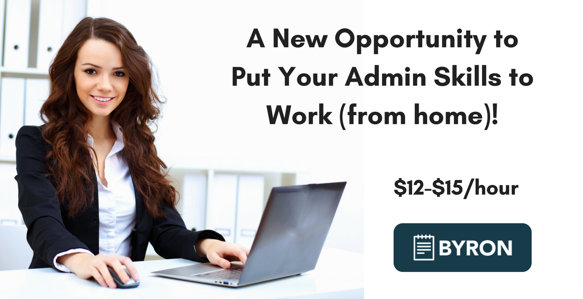 byron a new opportunity to put your admin skills to work from